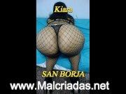 Kiara san borja san luis Full anal MALCRIADAS . NET